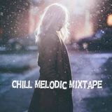 Chill Melodic Mixtape 1 || Hoang2301