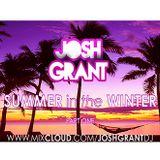 @JOSHGRANTDJ - Summer in Winter (RNB MIX) - Part One (Chris Brown, Big Sean, Kid Ink, Omarion)