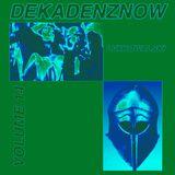 DEKADENZNOW VOLUME 14 by LVXKOWALSKI