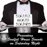 Presenting Soulful House Sounds on Saturday Night