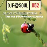 SlaveToTheRhythm Vol06 (Trip Hop and Downtempo Classics)