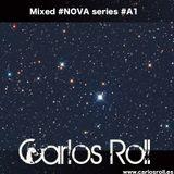 Mixed series #NOVA #A1 by Carlos Roll