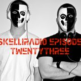 SkelliRadio Episode 23