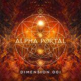Alpha Portal - Dimension 001 MIX