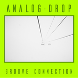 Analog Drop Groove Connection Vol 1