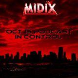MIDIX Oct 15 Podcast In Control