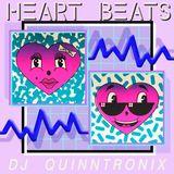DJ QUINNTRONIX - HEART BEATS