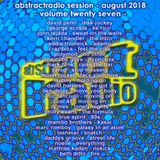 AbstractRadio - session twenty seven - august 2018