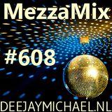 MezzaMix 608 - deejay Michael