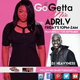 The Go Getta Mix With ADRI.V The Go Getta On Hot 99.1 & 93.7 WBLK With DJ Heavyness 9.2.16 Mix2