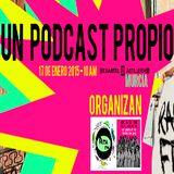 Un Podcast Propio