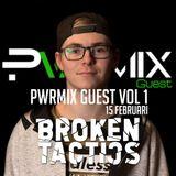 Pwrmix guest vol 1 by Broken Tactics