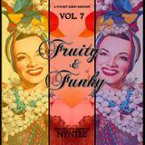 A Pocket Sized Mixtape Vol. 7: Fruity & Funky