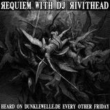 Dj Rivithead - Requiem - EP#25 2017