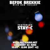 Befok Brekkie Episode 19 - STΔY-C