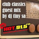 Club Classics Guest Mix by Dj Tiny SA (Cape Town)