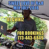 Sweet Love of R&B Mix July 2018