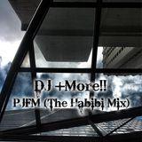 DJ +More!! - PJFM (The Habibi Mix)