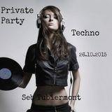 Techno Private Party 26.10.2015