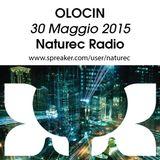 Naturec Radio   Olocin   30 Maggio 2015