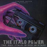 "Vincenzo Salvia presents ""The Italo Power"" The 80s Italo Disco Mixtape"