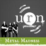 Metal Madness || URN || 20/02/2014