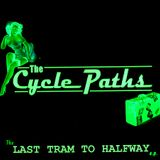 The Cycle PathsThe Last Tram To Halfway EP