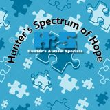 Hunters Spectrum Of Hope 03-10-2016 with Special Guests