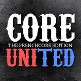 Core United -  Frenchcore Edition