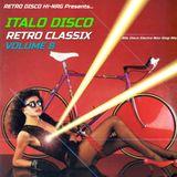 ITALO DISCO RETRO CLASSIX VOL.8 (Non-Stop 80s Hits Mix) Various Artists