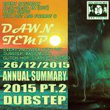 Annual Summary 2015 Pt.2 Dubstep by DST @ Tilos Dawn Tempo 26/12/2015