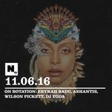 Nómada (11.05.16): Erykah Badu, Ashantis, Wilson Pickett, DJ Yoda