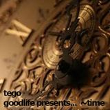 goodlife presents...  ~time.