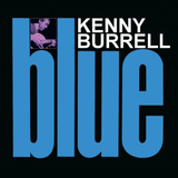 Kenny Burrell – Blue notes