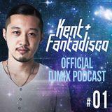 Kent+Fantadisco Djmix Podcast vol.1