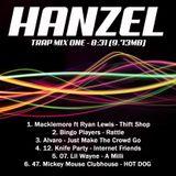 Hanzel's 8mins Trap Mix 1