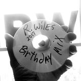 Ron Wiles Birthday Mix 2017