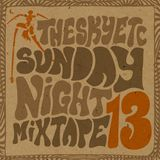 Sunday Night Mixtape 13
