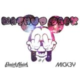 Mick3y & Quickchick - Mashup pack vol. 1 set !!DOWNLOAD NOW!!