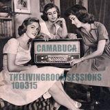 THELIVINGROOMSESSIONS 100315 by Camabuca aka John Valavanis