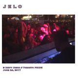 JELO @ Dirty Disco // Toronto PRIDE June 24, 2017