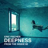 DEEPNESS from the inside out 08
