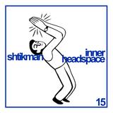 Shtikman - Inner Headspace #15