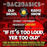 Bac2Basics oldskool show on radio saltire every saturday night from 8pm
