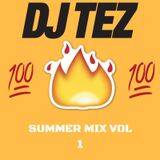 Dj Tez Summer Mix 1