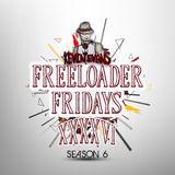 S|6 : Freeloader Fridays 46