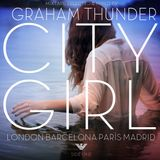 Graham Thunder - City Girl #MINIMIX ARMANI