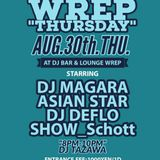 WREP THURSDAY AUG.30th. 22:45~24:15