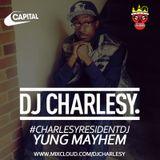 #CharlesyResidentDJ - Yung Mayhem