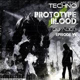 Art Style : Techno | Prototype Blood With DJ Áder | Episode 7